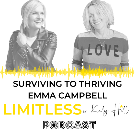 Surviving to Thriving – Limitless By Katy Hill